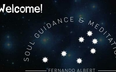 Welcome to Soul Guidance & Meditations with Fernando Albert.